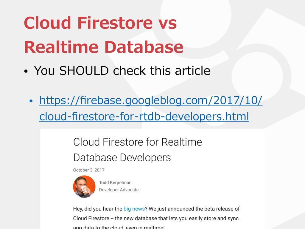 Cloud Firestore vs Realtime Database • You SHOU...