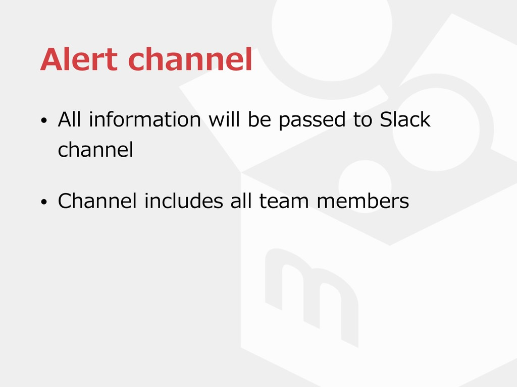 Alert channel • All information will be passed ...
