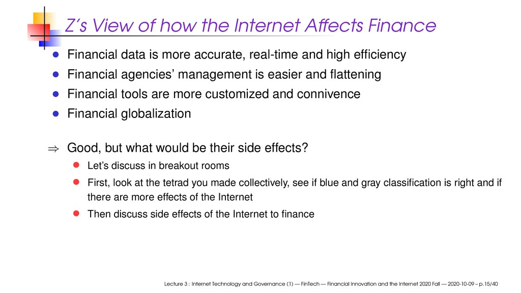 Z's View of how the Internet Affects Finance Fi...