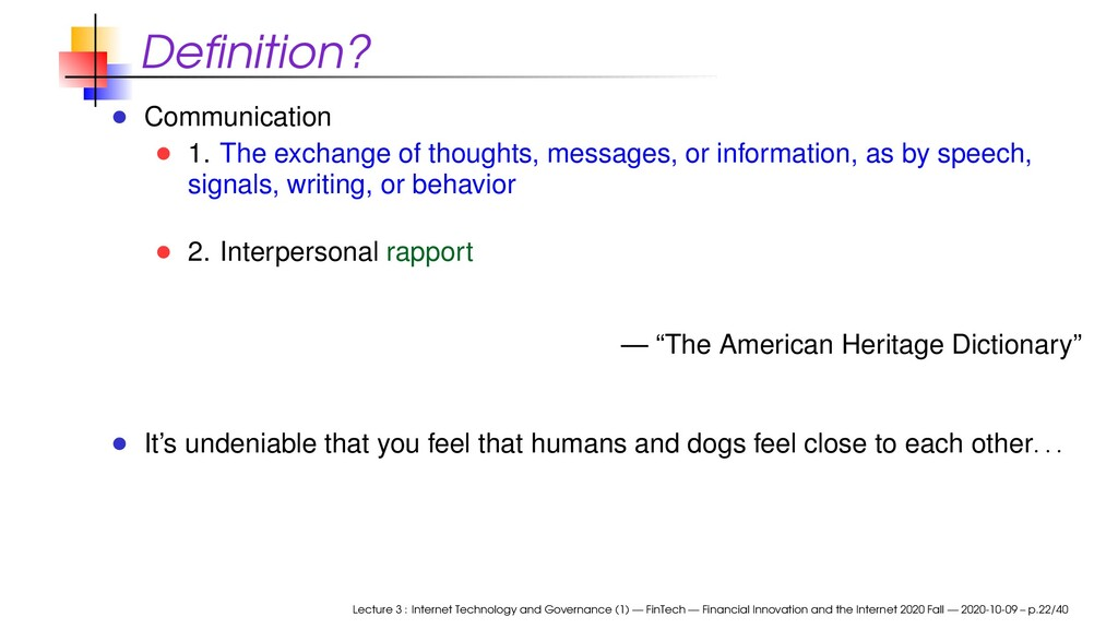 Definition? Communication 1. The exchange of tho...