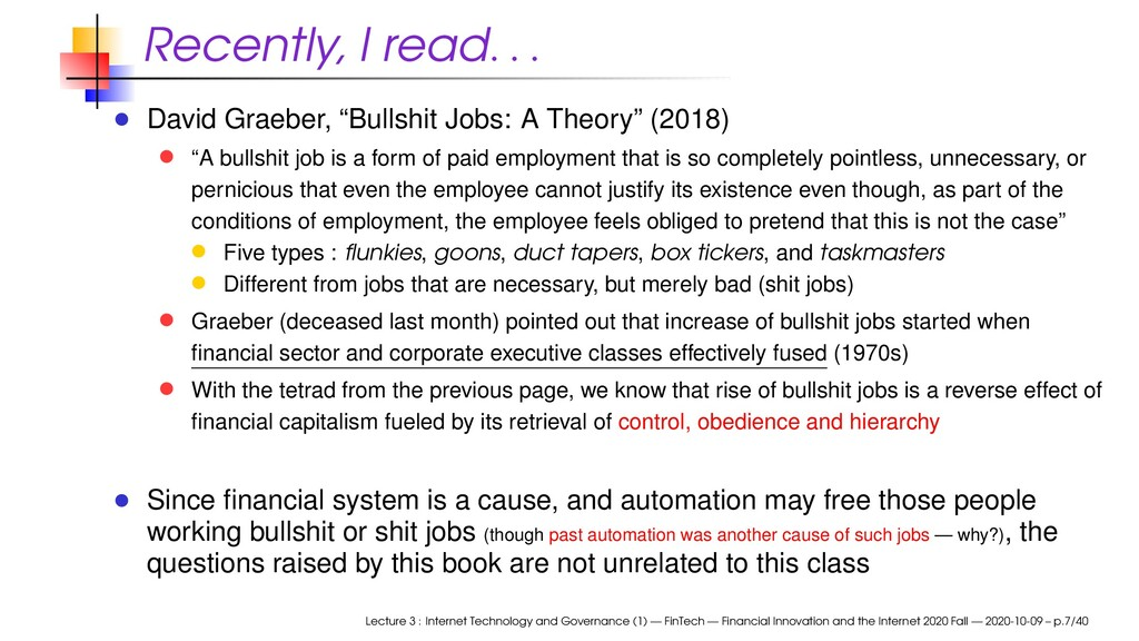 "Recently, I read . . . David Graeber, ""Bullshit..."