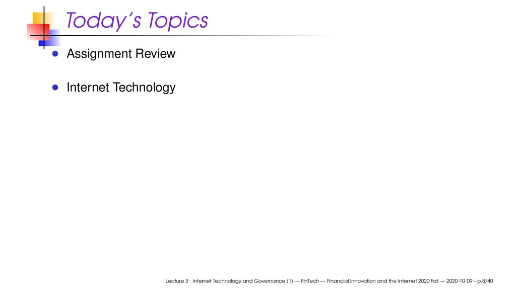 Today's Topics Assignment Review Internet Techn...