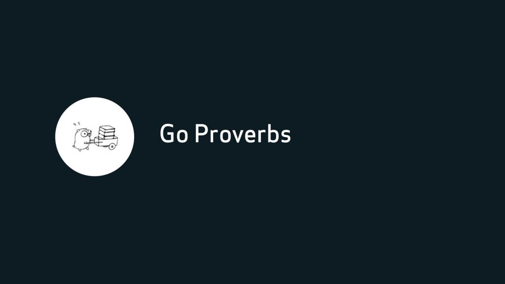 Go Proverbs