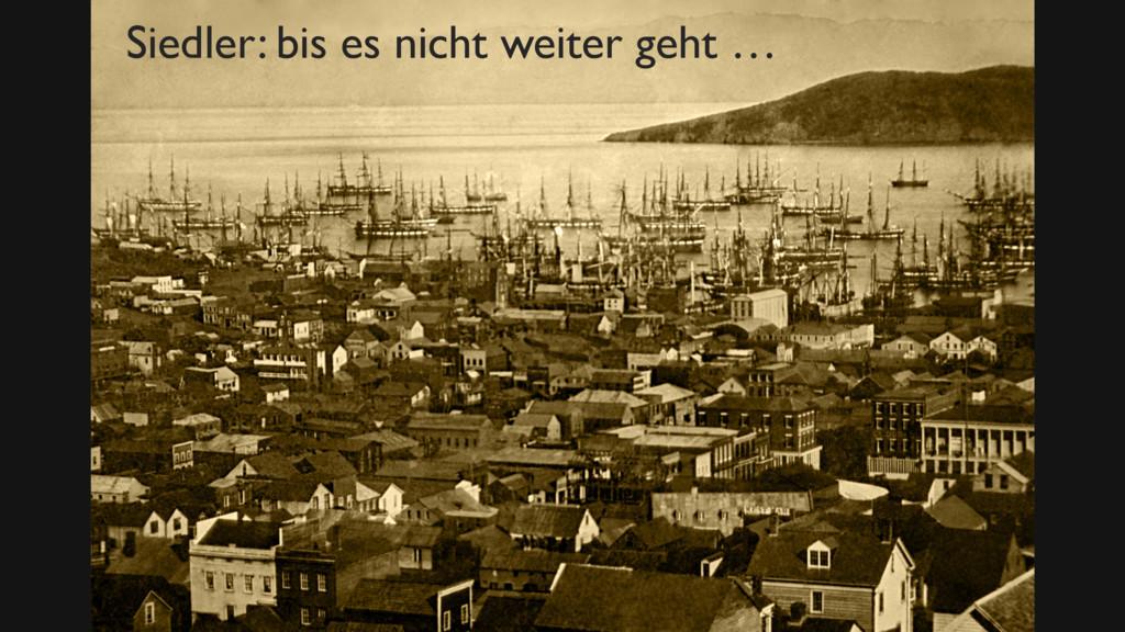 Bild Siedler Zitat Wiki Siedler: bis es nicht w...