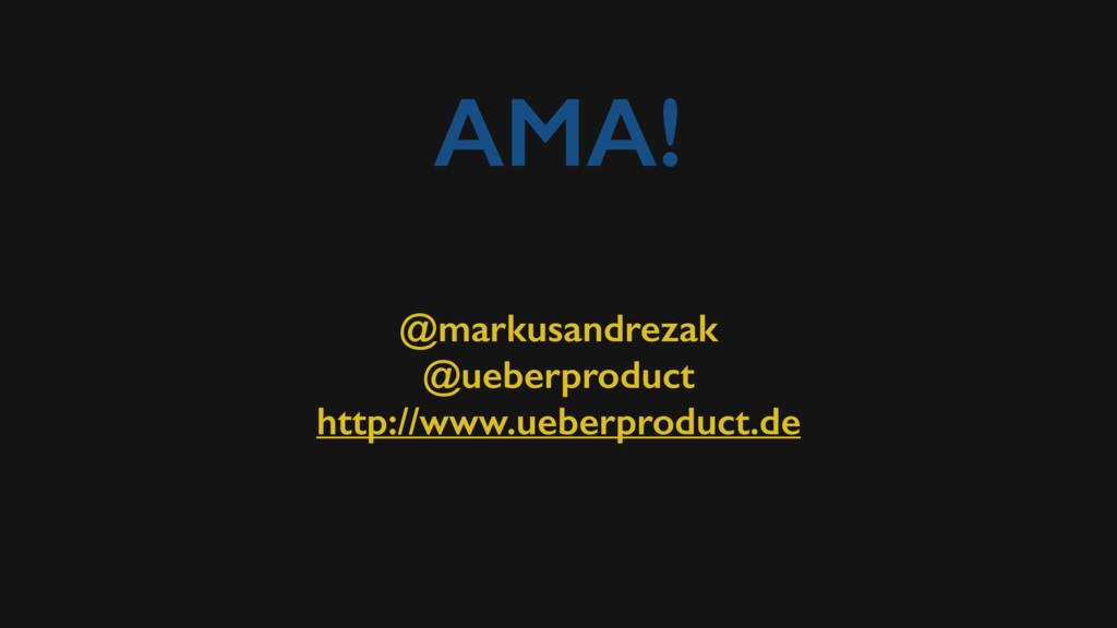 AMA! @markusandrezak @ueberproduct http://www.u...