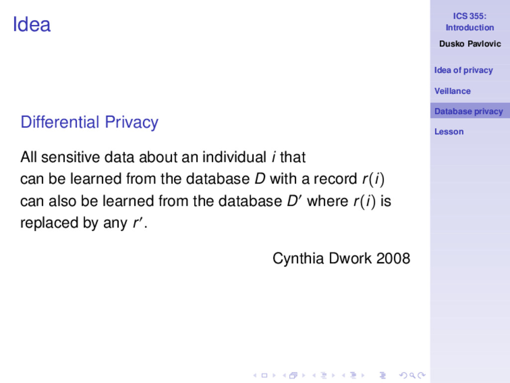 ICS 355: Introduction Dusko Pavlovic Idea of pr...