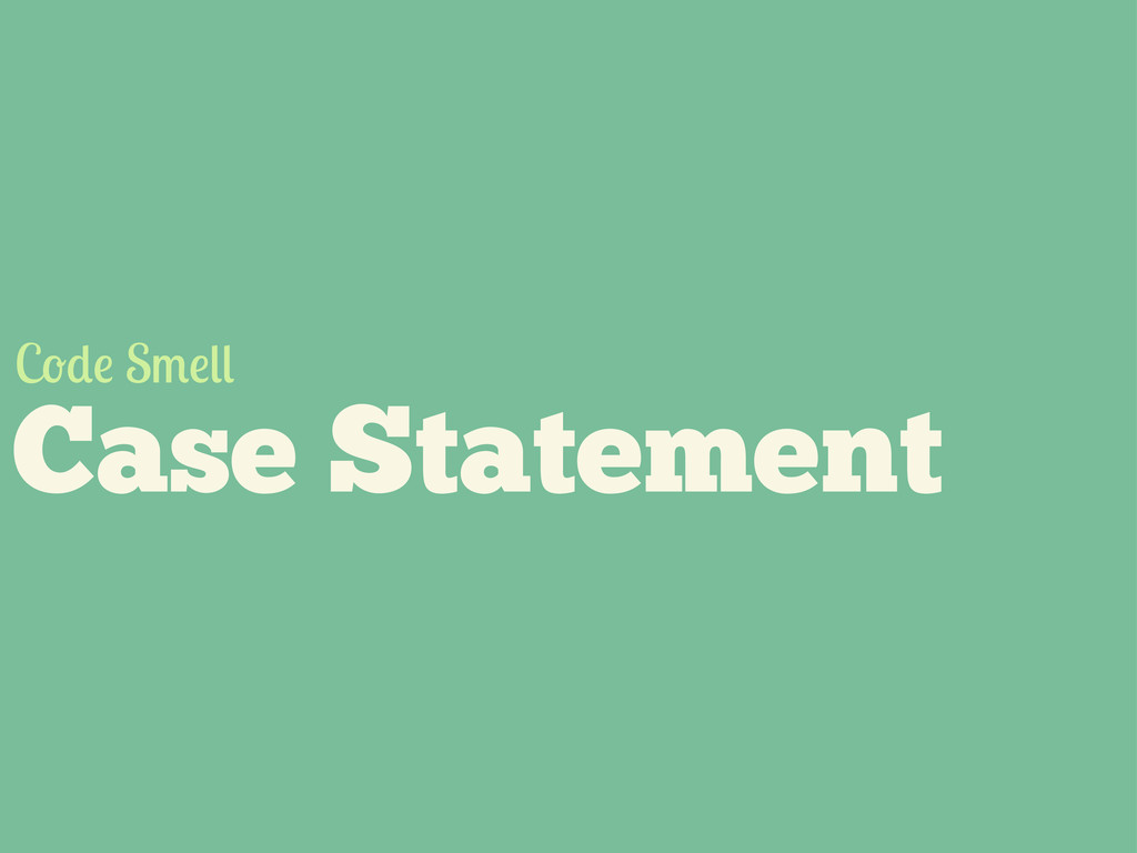Case Statement C S