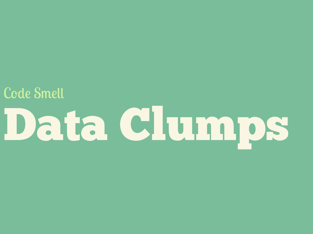 Data Clumps C S