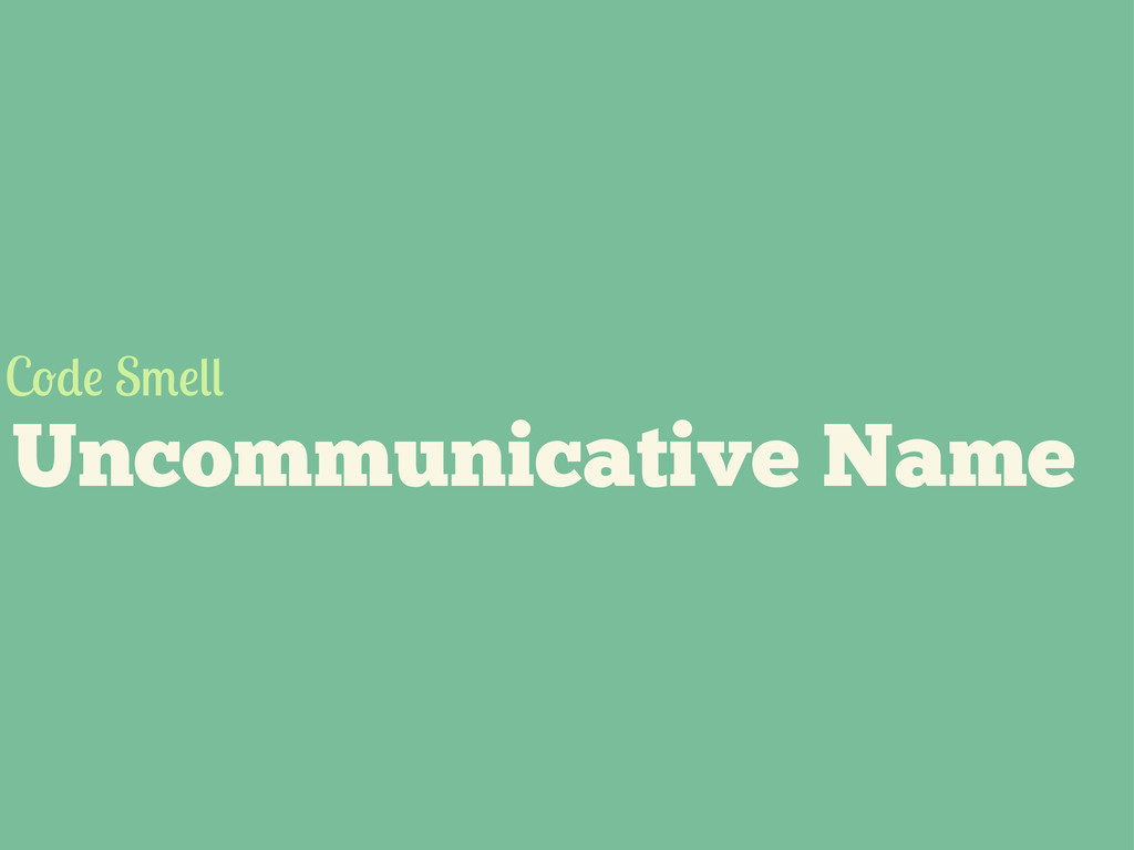 Uncommunicative Name C S