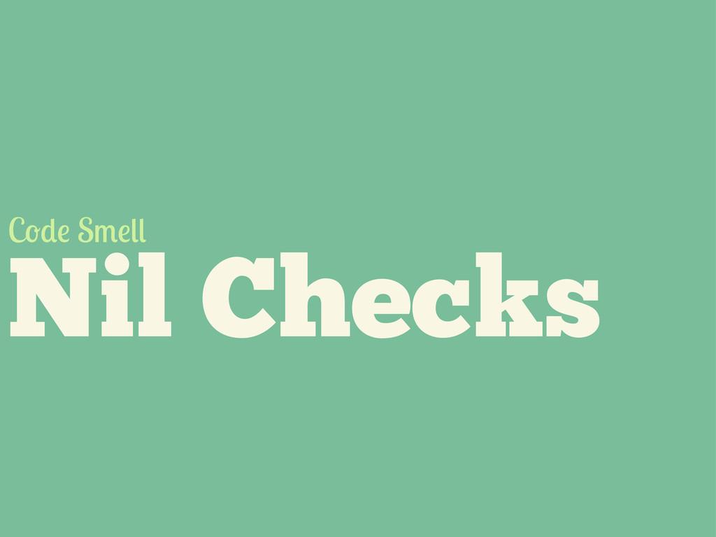 Nil Checks C S