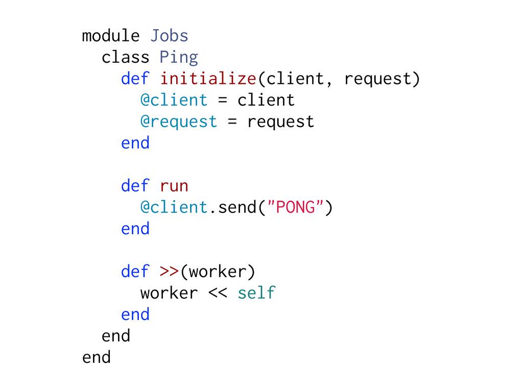 module Jobs class Ping def initialize(client, r...