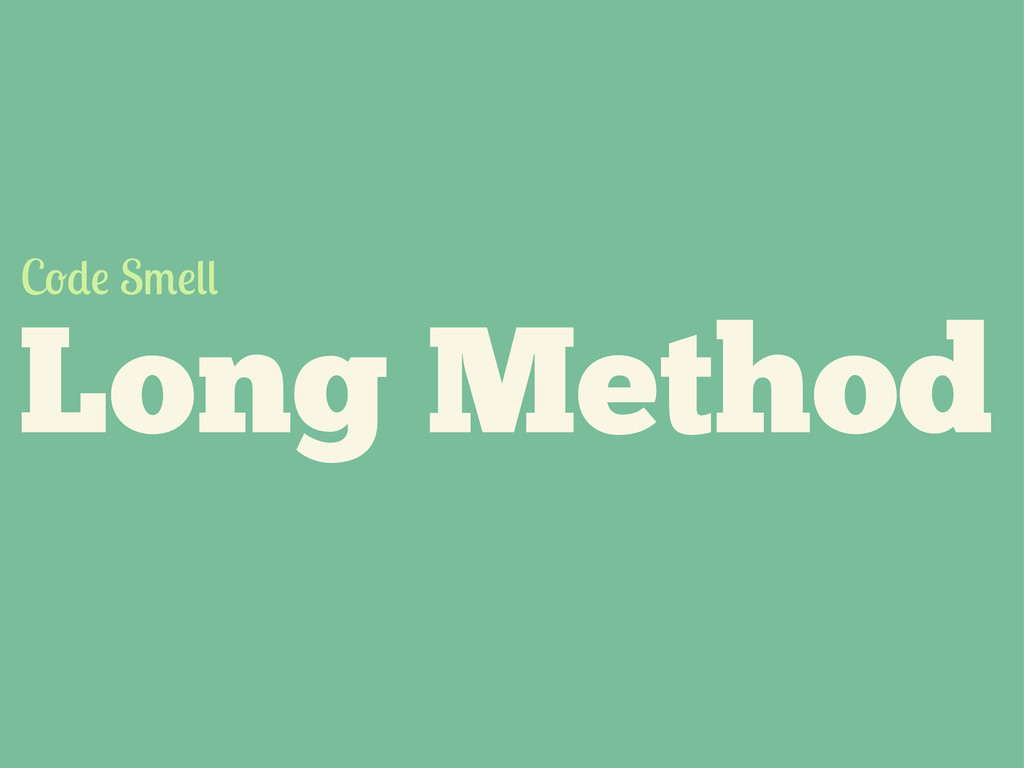 Long Method C S