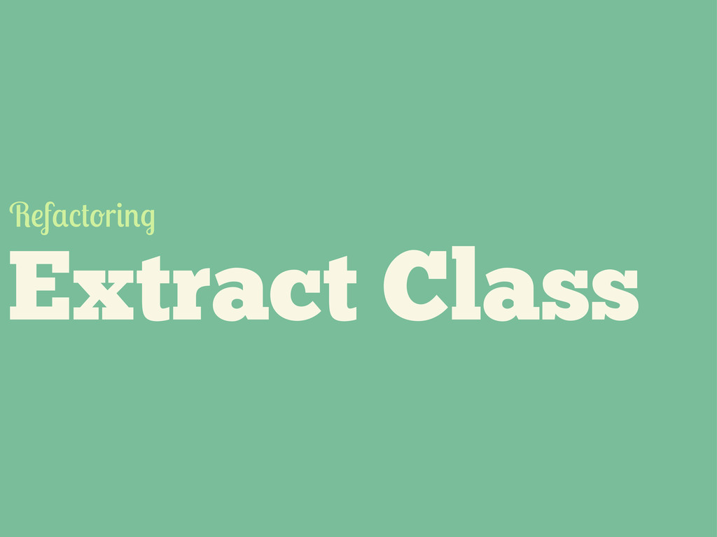 Extract Class R f r