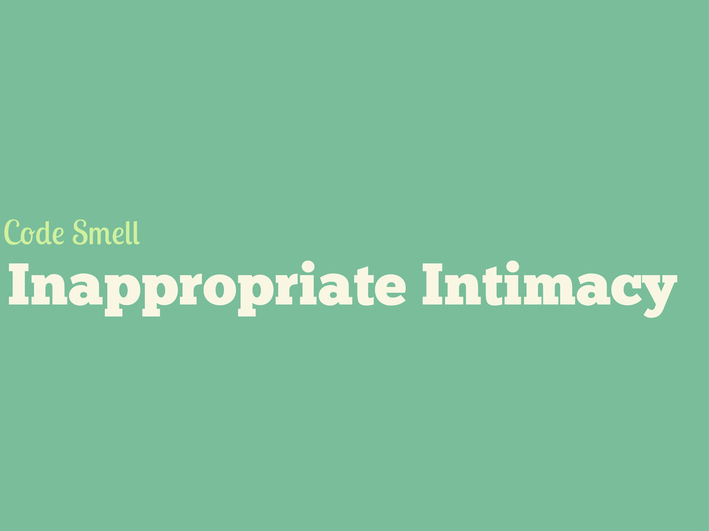 Inappropriate Intimacy C S