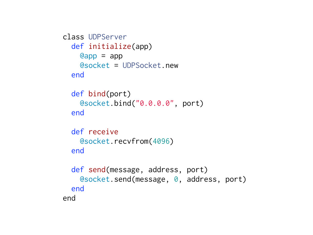 class UDPServer def initialize(app) @app = app ...