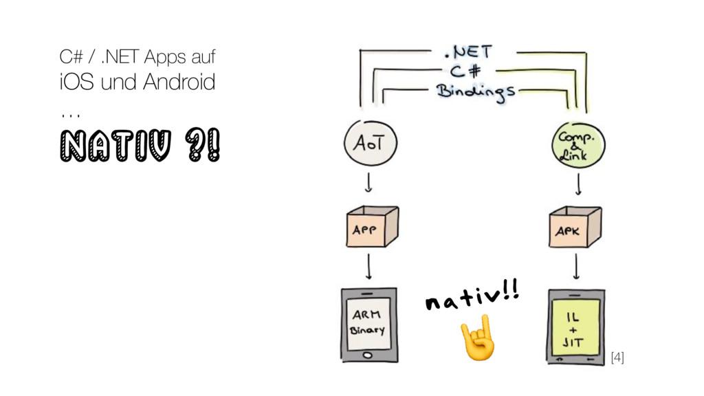 nativ!!  C# / .NET Apps auf iOS und Android … n...