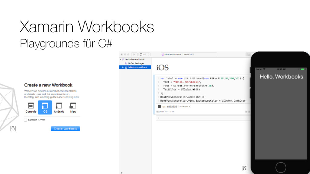 Xamarin Workbooks Playgrounds für C# [6] [6]