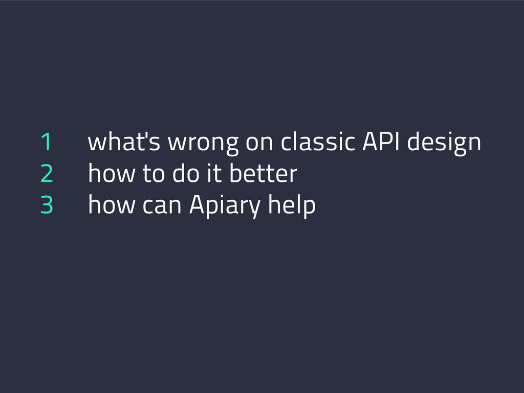 1 what's wrong on classic API design 2 how to d...