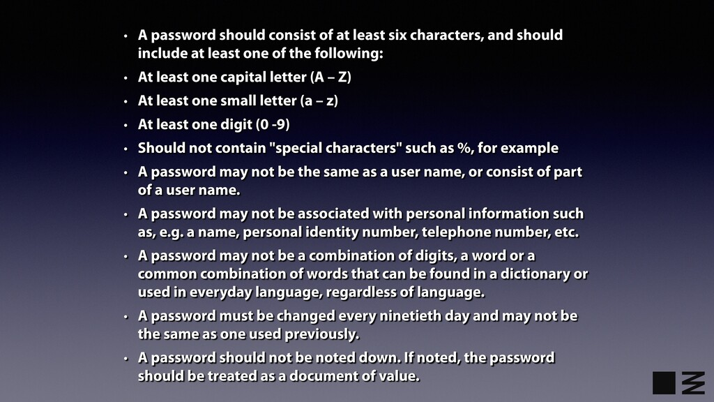 • A password should consist of at least six cha...