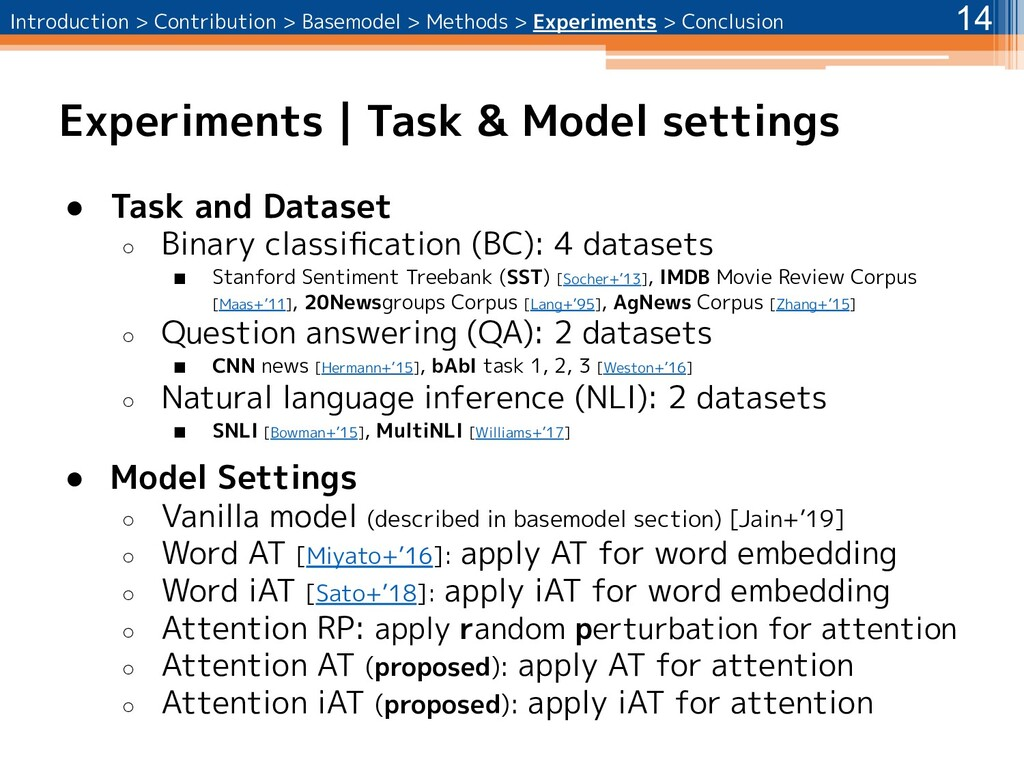 Experiments | Task & Model settings 14 ● Task a...