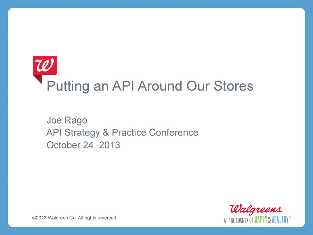 Putting an API Around Our Stores Joe Rago API S...