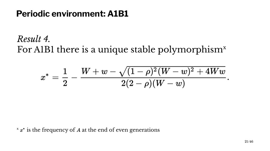 Periodic environment: A1B1 Result 4. For A1B1 t...
