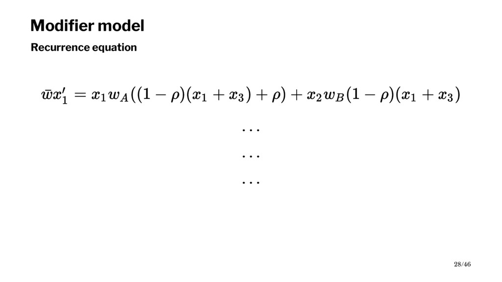 Modifier model Recurrence equation 28/46
