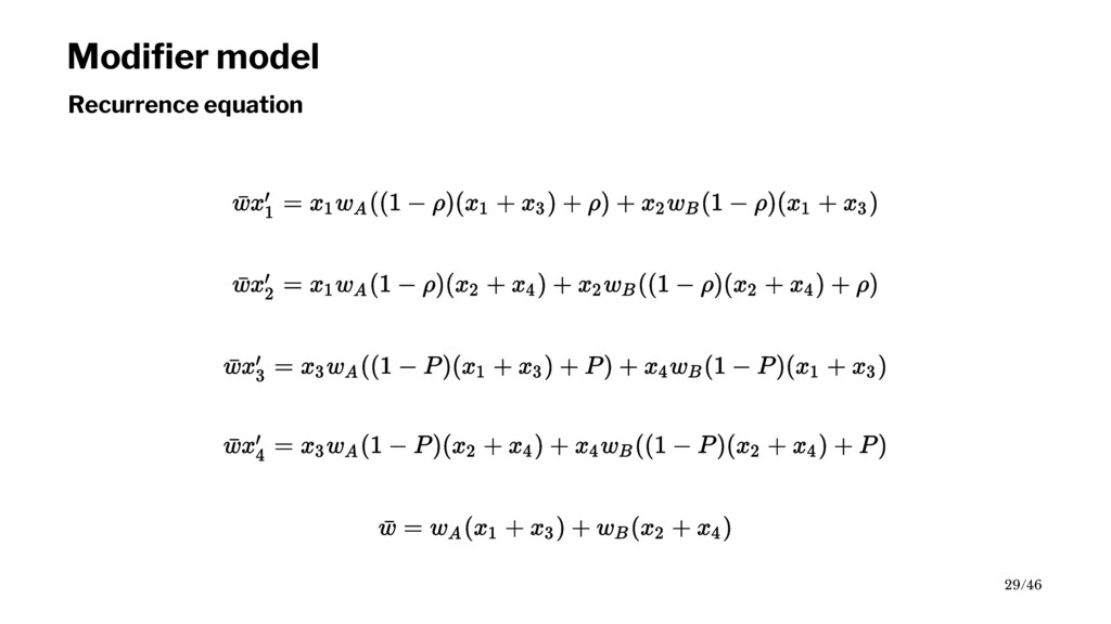 Modifier model Recurrence equation 29/46