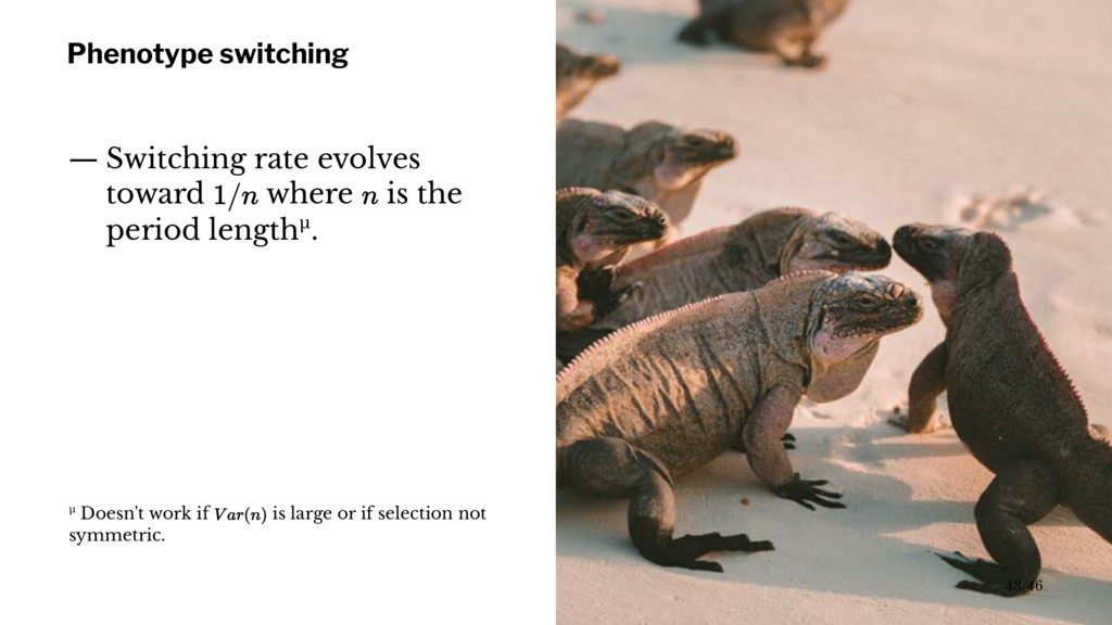 Phenotype switching — Switching rate evolves to...