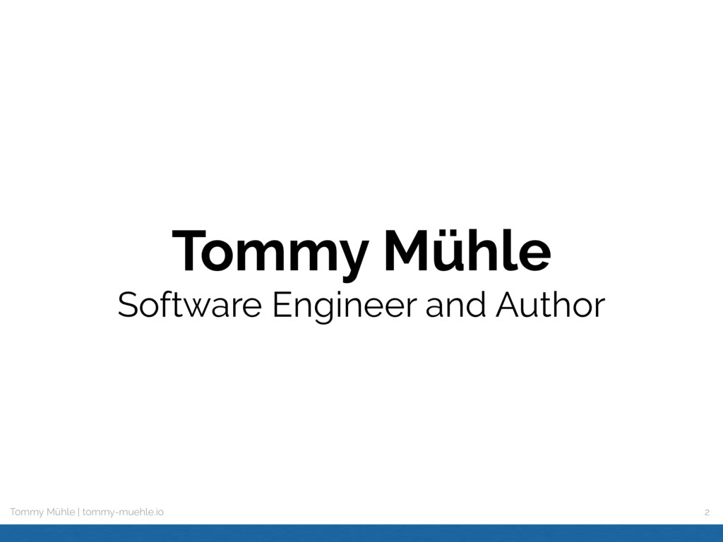 Tommy Mühle | tommy-muehle.io Tommy Mühle Soft...