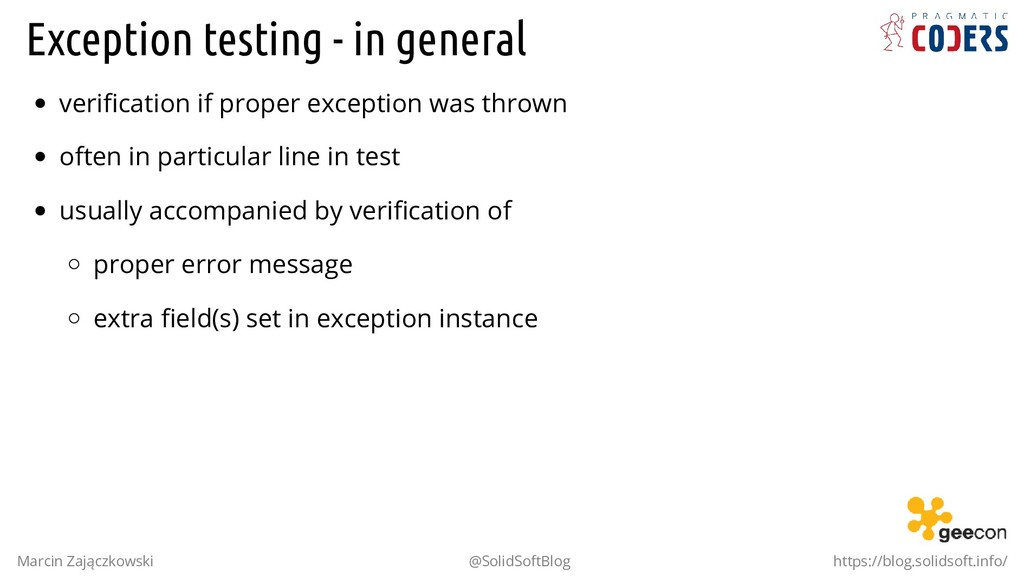 Exception testing - in general verification if p...