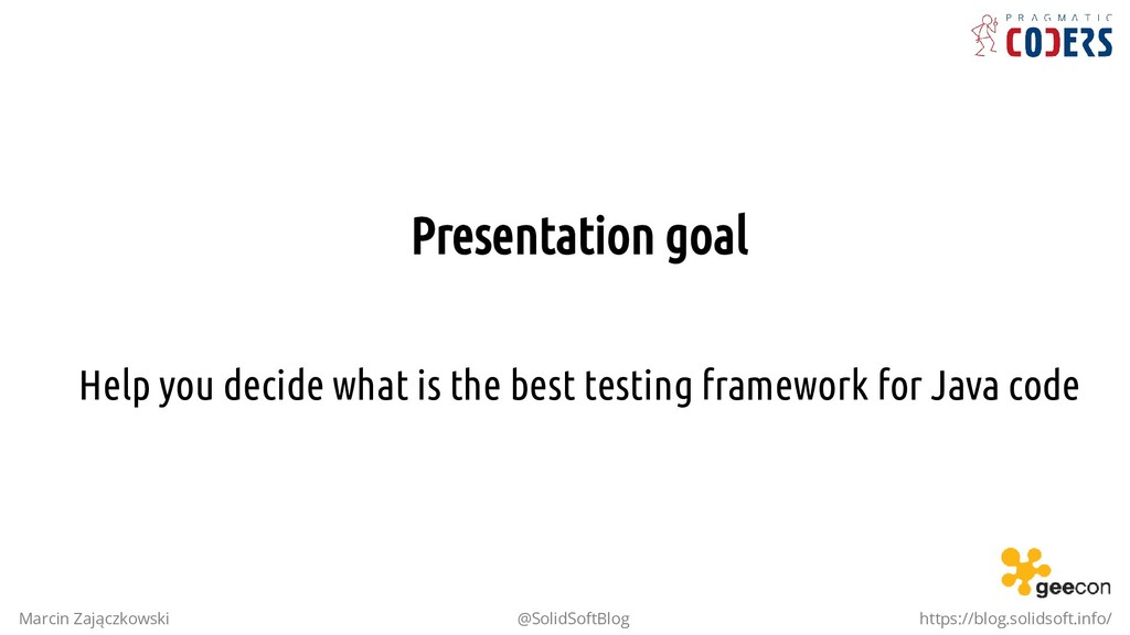 Presentation goal Help you decide what is the b...