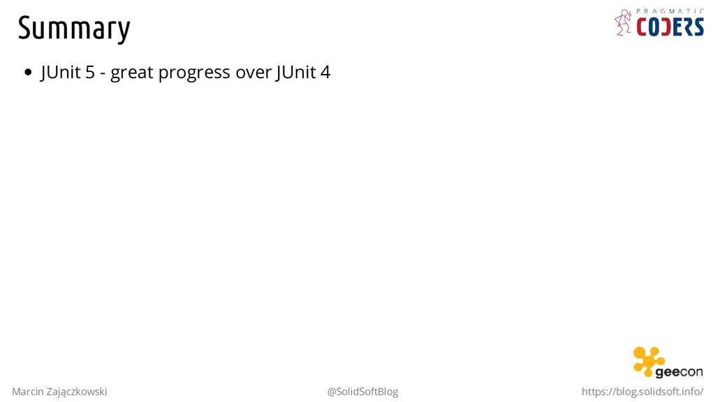 Summary JUnit 5 - great progress over JUnit 4 M...