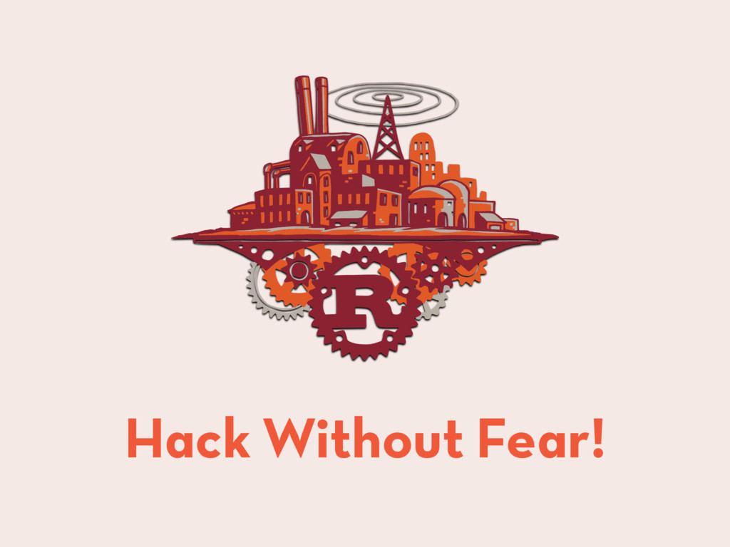 Hack Without Fear!