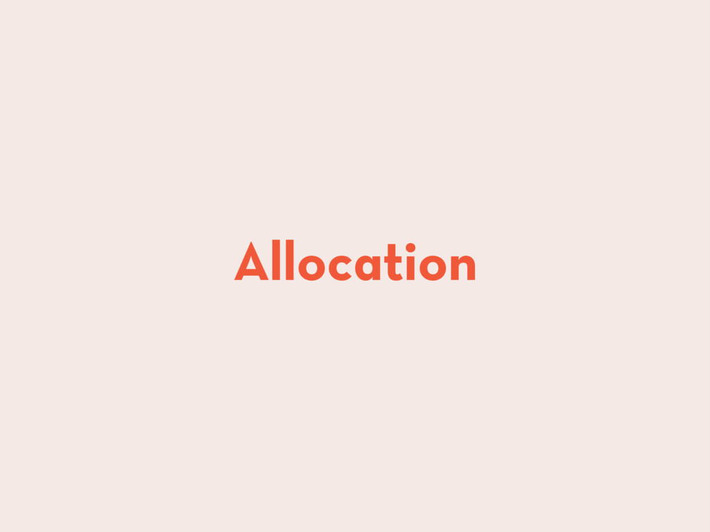 Allocation