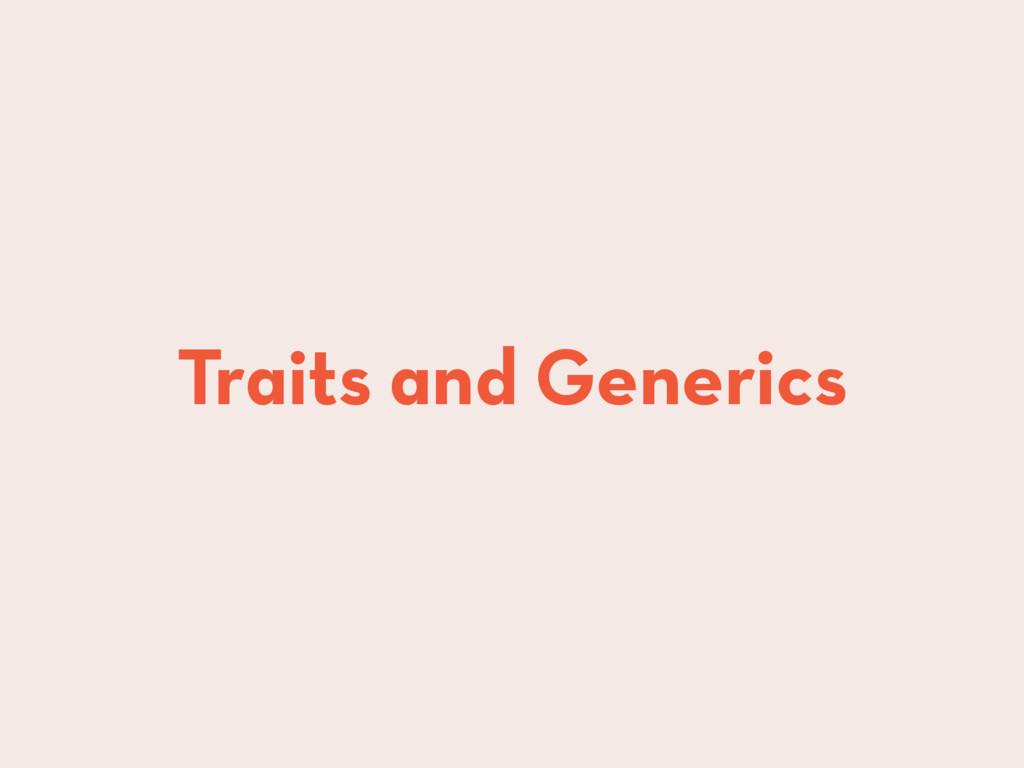 Traits and Generics