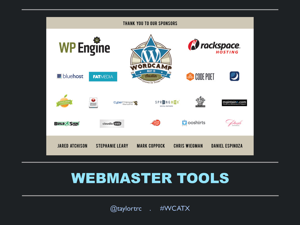 WEBMASTER TOOLS @taylortrc . #WCATX