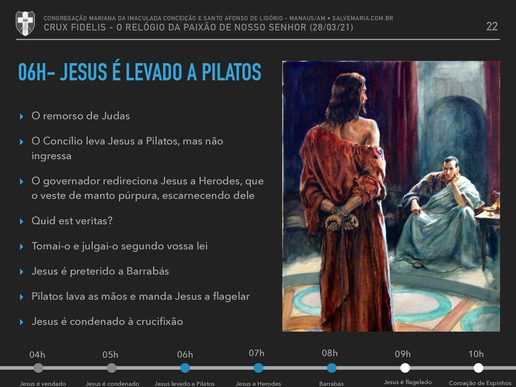 Barrabás Jesus e Herodes Jesus levado a Pilatos...