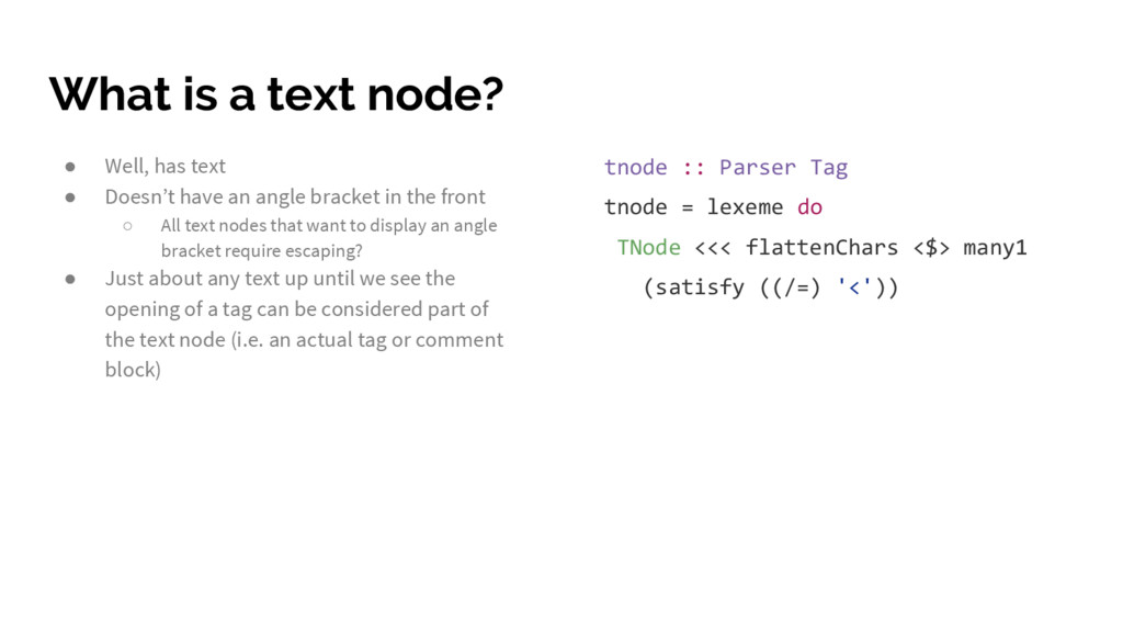 What is a text node? ● Well, has text ● Doesn't...