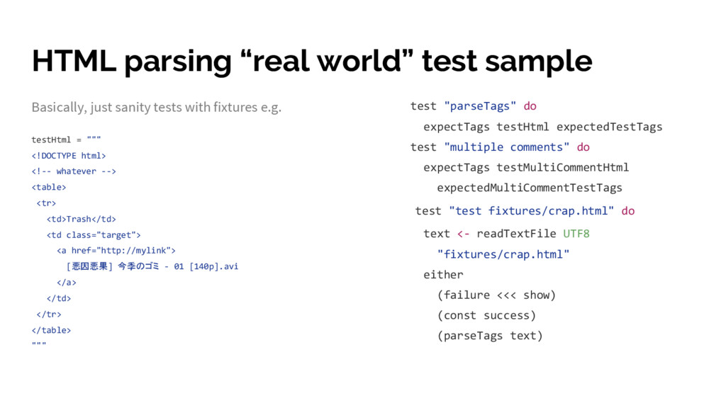 "HTML parsing ""real world"" test sample Basically..."
