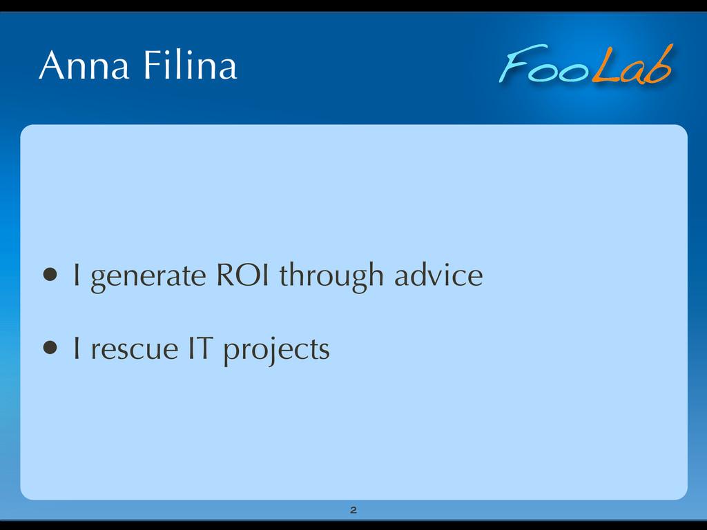 FooLab Anna Filina • I generate ROI through adv...