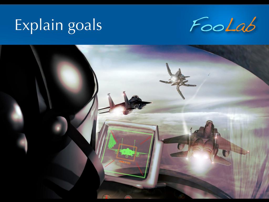 FooLab Explain goals