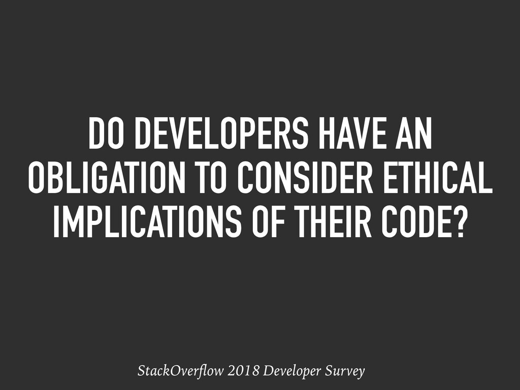 DO DEVELOPERS HAVE AN OBLIGATION TO CONSIDER ET...