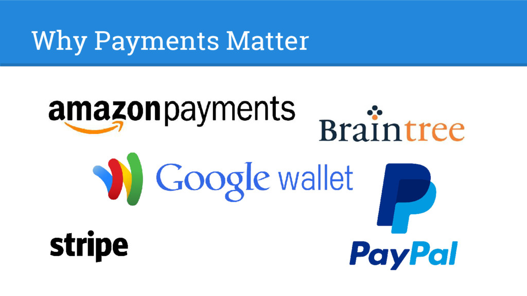 Why Payments Matter