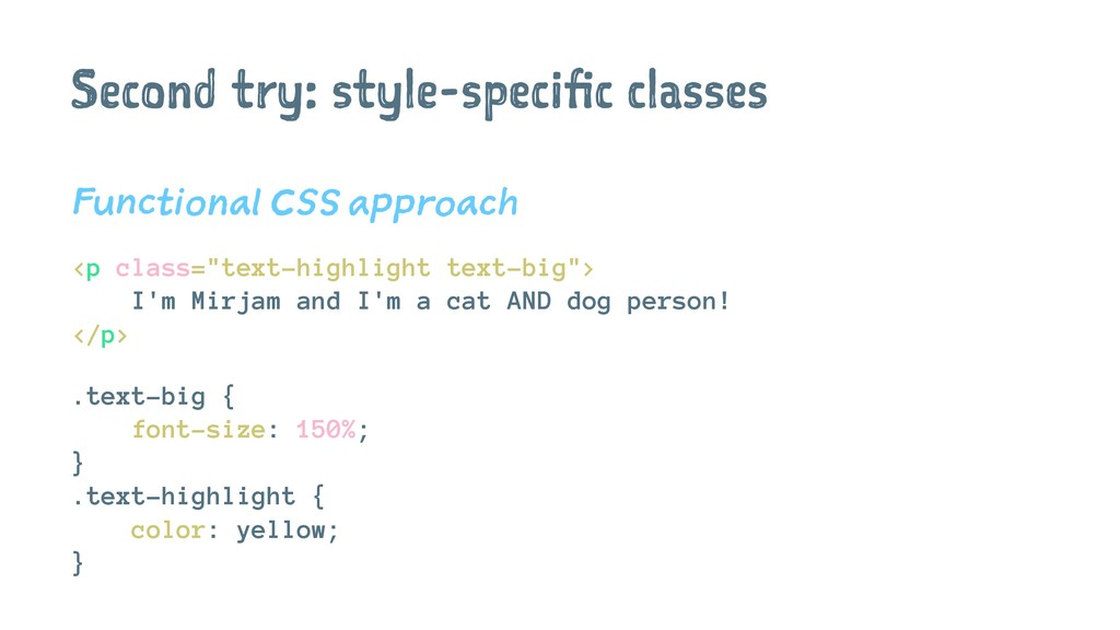 Second try: style-specific classes Functional C...