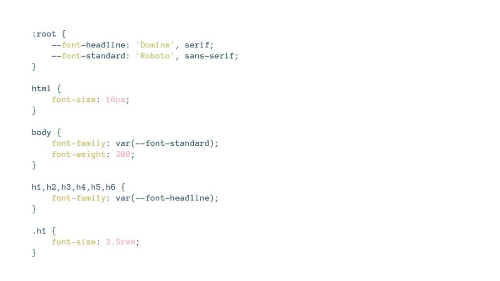 :root { --font-headline: 'Domine', serif; --fon...