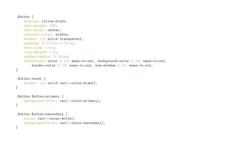 .Button { display: inline-block; font-weight: 5...