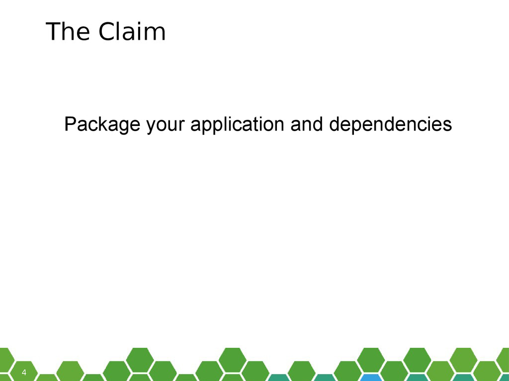 4 The Claim Package your application and depend...