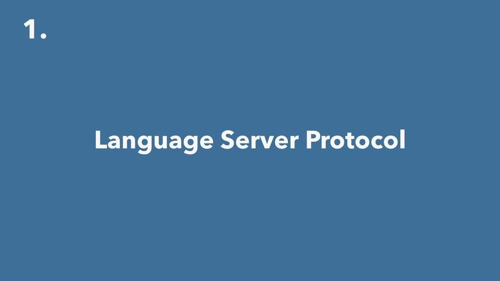 1. Language Server Protocol