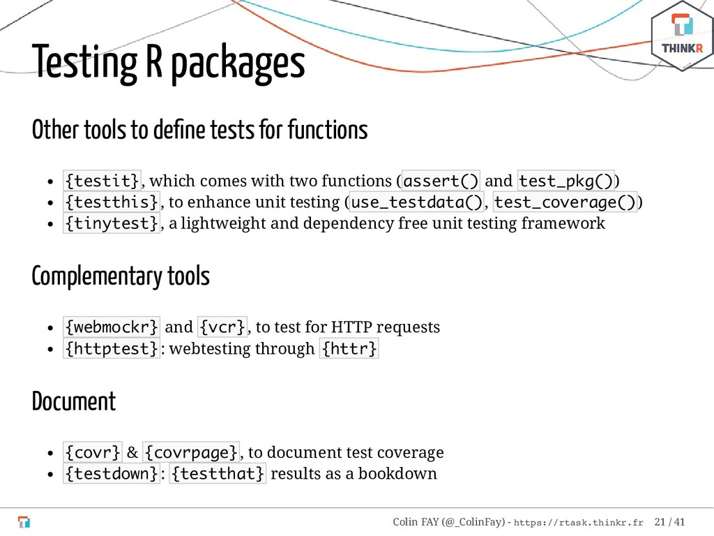 Testing R packages Other tools to define tests f...